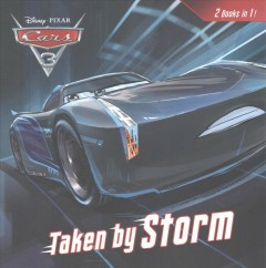 Cars 3 How to Be a Great Racer Taken By Storm