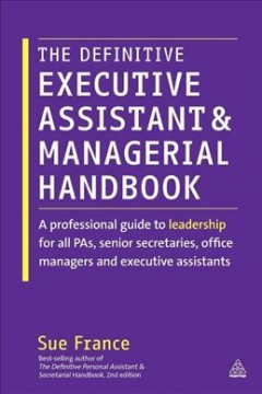 Definitive Executive Assistant & Managerial Handbook, The