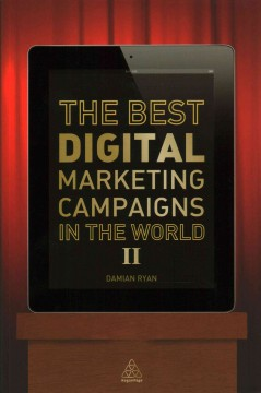 Best Digital Marketing Campaigns in the World II, The