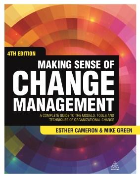Making Sense of Change Management