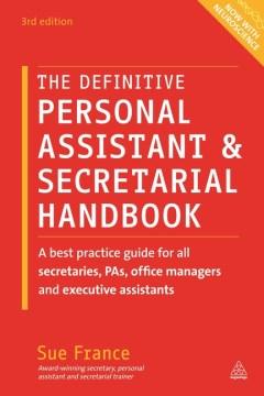 Definitive Personal Assistant & Secretarial Handbook, The
