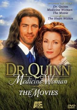 DR. QUINN, MEDICINE WOMAN: MOVIES