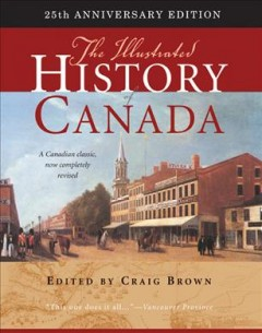 Illustrated History of Canada, The