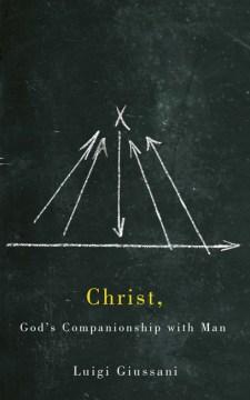 Christ, God's Companionship With Man