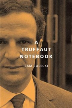 Truffaut Notebook, A