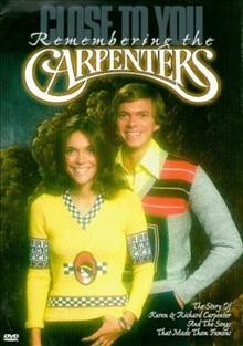 Close To You: Remembering Carpenters
