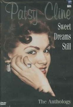 Patsy Cline Sweet Dreams Still: Anthology