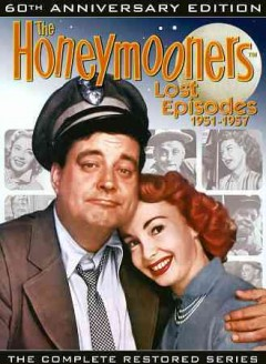 Honeymooners Lost Episodes (60Th Anniversary Edition):  The Complete Restored Series