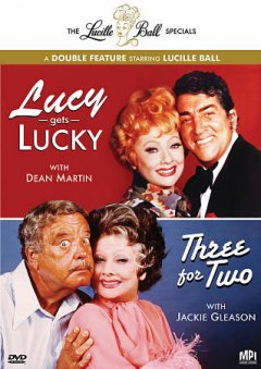 Lucille Ball Specials:  Lucy Gets Lucky & Three For Two