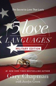 5 Love Languages Military Edition, The: The Secret to Love That Lasts