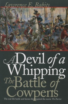 Devil of a Whipping, A: The Battle of Cowpens