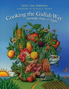 Cooking the Gullah Way, Morning, Noon, and Night