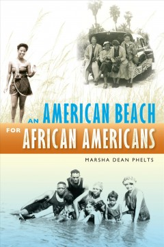 American Beach For African Americans, An