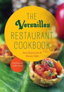 Versailles Restaurant Cookbook, The