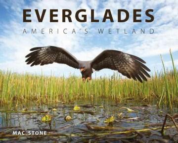 Everglades: America's Wetland