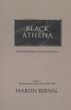 Black Athena: The Afroasiatic Roots of Classical Civilization
