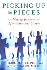 Picking Up the Pieces: Moving Forward After Surviving Cancer