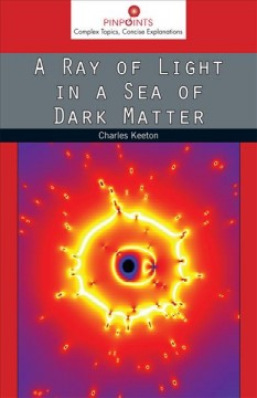 Ray of Light in a Sea of Dark Matter, A