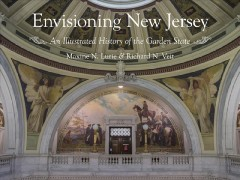 Envisioning New Jersey: An Illustrated History of the Garden State