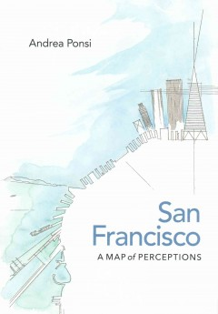 San Francisco: A Map of Perceptions