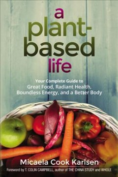 Plant-Based Life, A