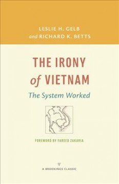 Irony of Vietnam, The: The System Worked