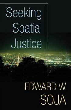 Seeking Spatial Justice