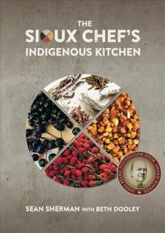 Sioux Chef's Indigenous Kitchen, The