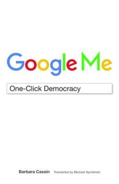 Google Me:  One-Click Democracy