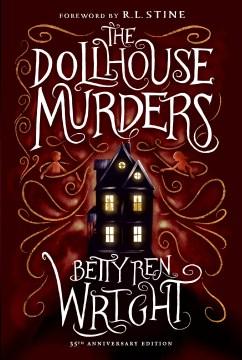 Dollhouse Murders, The