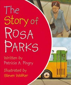 Story of Rosa Parks, The