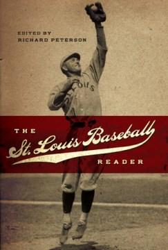 St. Louis Baseball Reader, The