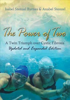 Power of Two, The: A Twin Triumph Over Cystic Fibrosis