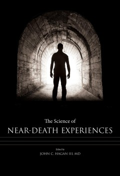 Science Of Near-Death Experiences, The