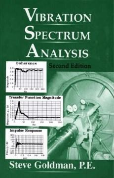 Vibration Spectrum Analysis:  A Practical Approach