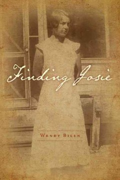 Finding Josie:  One Woman'S Generational Search For Purpose