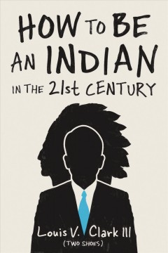 How To Be An Indian In The 21St Century:  Continuing The Oral Tradition:  Tales Of An Iroquois Storyteller