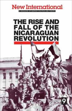 Rise And Fall Of The Nicaraguan Revolution, The
