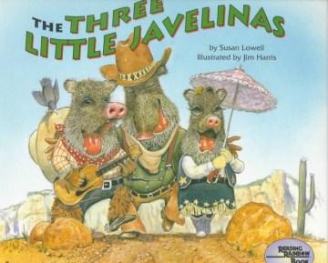 Three Little Javelinas, The