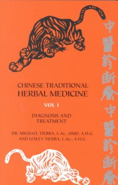 Chinese Traditional Herbal Medicine: Diagnosis and Treatment