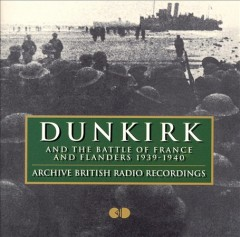 Dunkirk & The Battle of France 1940