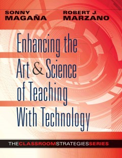 Enhancing The Art & Science Of Teaching With Technology