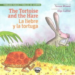 The Tortoise and the Hare / La liebre y la tortuga (Bilingual Edition)