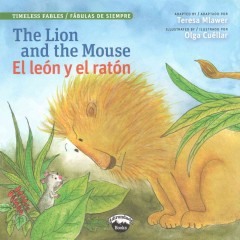 The Lion and the Mouse / El león y el ratón (Bilingual Edition)
