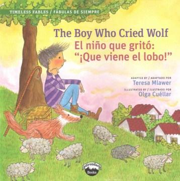 Boy Who Cried Wolf / El nino que grito