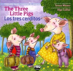 The Three Little Pigs / Los tres cerditos (Bilingual Edition)
