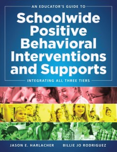 Educator's Guide To Schoolwide Positive Behavioral Interventions And Support, An