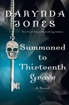 Summoned to Thirteenth Grave, No. 13
