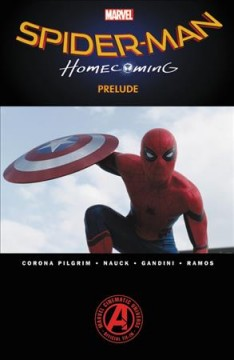 Marvels Spider-man Homecoming Prelude