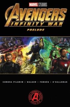 Marvel's Avengers: Infinity War Prelude